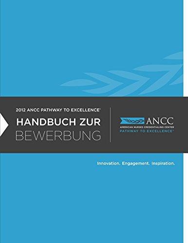 Download 2012 ANCC Pathway to Excellence Handbuch Zur Bewerbung (German Edition) Pdf