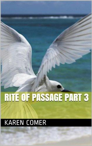 Book: Rite of Passage Part 3 by Karen Comer