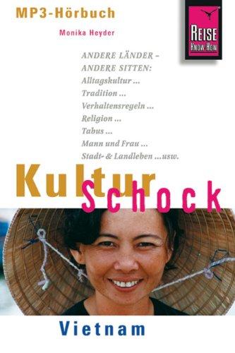 Reise Know-How Hörbuch KulturSchock Vietnam