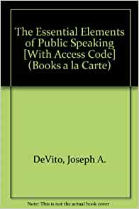 Amazon.com: Essential Elements of Public Speaking, The ...