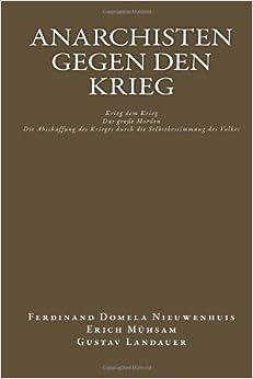 Anarchisten gegen den Krieg: Drei Schriften buch von Christoph