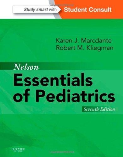 Nelson Essentials of Pediatrics: Student Consult