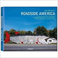 Phil Patton, C. Ford Peatross ,Jim Heimann,John Margolies'sJohn Margolies: Roadside America