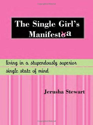 jerusha stewart — the single girl's manifesta