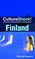CultureShock! Finland: A Survival Guide to Customs and Etiquette