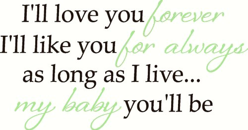Wall Decor Plus More Baby Wall Sticker Quote I'll Love Forever I'll Like You For Always.. 2-color Vinyl Decal 12x23 -Chocolate and Key Lime Green Chocolate Brown & Key Lime Green