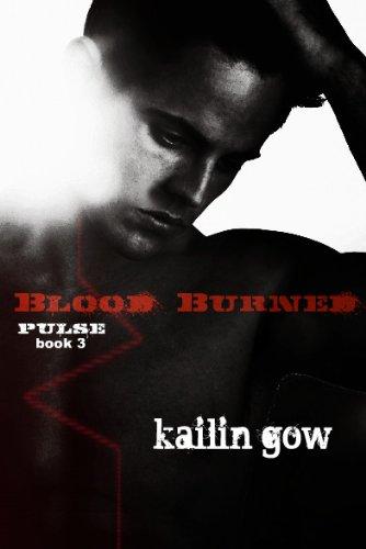 Blood Burned (Pulse, #3)
