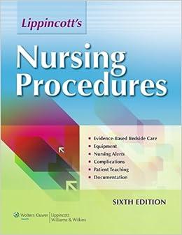 Clinical Nursing Procedures: The Art of Nursing Practice