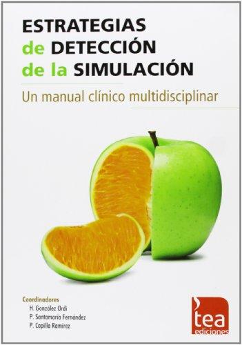 Estrategias de detección de la simulación: Un manual clínico multidisciplinar