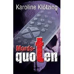 Mordsquoten von Karoline Klötzing