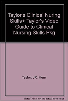 Lynn: Taylor's Clinical Nursing Skills: A Nursing Process Approach, Fifth Edition