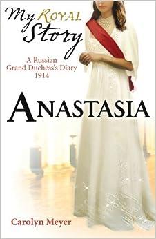 Biography of Anastasia Romanov, Doomed Russian Duchess