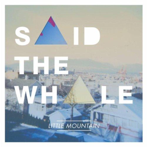 said-the-whale-little-mountain-cd