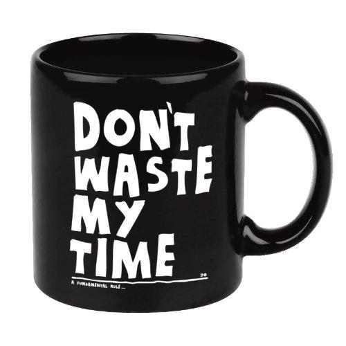 Shopping!: Tazas de Cafe para la Oficina DONŽT WASTE MY TIME