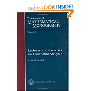 Lectures and Exercises on Functional Analysis A. Ya. Helemskii