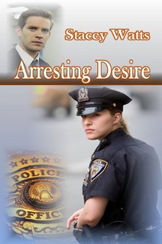 Book: Arresting Desire by Stacey Watts