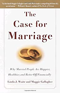"Cover of ""The Case for Marriage: Why Marr..."