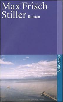 Stiller: Roman (suhrkamp taschenbuch): Amazon.de: Max