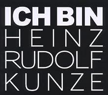 Ich bin Heinz Rudolf Kunze: Nach 30 Jahren