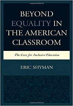 Beyond Equality in the American Classroom: The Case for