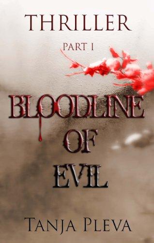 Book: Bloodline Of Evil by Tanja Pleva