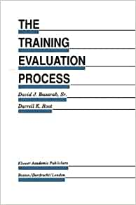 The Training Evaluation Process: A Practical Approach to