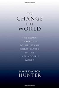 """Cover of """"To Change the World: The Irony,..."""
