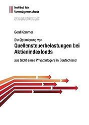 Quellensteuerbelastungen bei Aktienindexfonds aus Sicht eines Privatanlegers in Deutschland