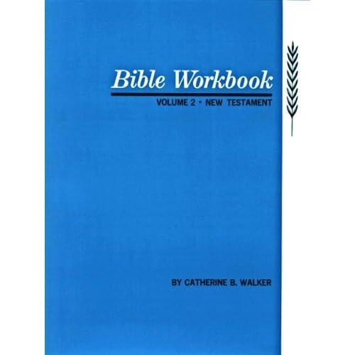 Bible Workbook: New Testament: Vol 2 Catherine Walker