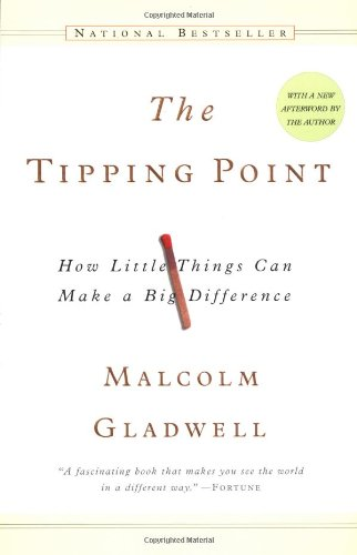 The Tipping Point: How Little Things Can Make a Big Difference