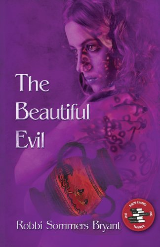 Book: The Beautiful Evil by Robbi Sommers Bryant