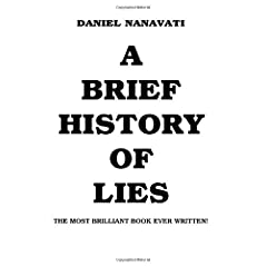 Learn more about the book, A Brief History of Lies: The Most Brilliant Book Ever Written