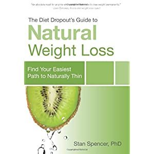 Learn more about the book, The Diet Dropout's Guide to Natural Weight Loss: Find Your Easiest Path to Naturally Thin