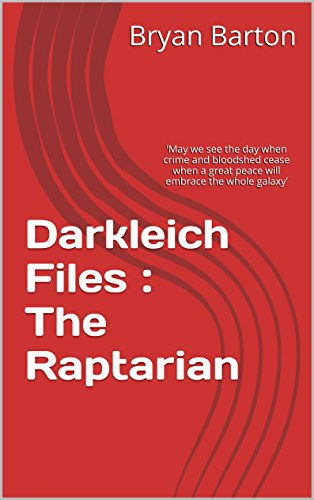 Book: Darkleich Files - The Raptarian by Bryan Barton