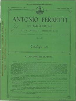 ... , mobili per ufficio, ecc. - Antonio Ferretti. Milano - - Libri