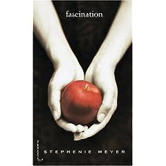 Saga Fascination, Tome 1 : Fascination