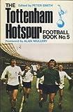 The Tottenham Hotspur Football, Book No. 5