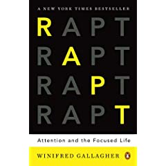 Learn more about the book, RAPT: Attention and the Focused Life