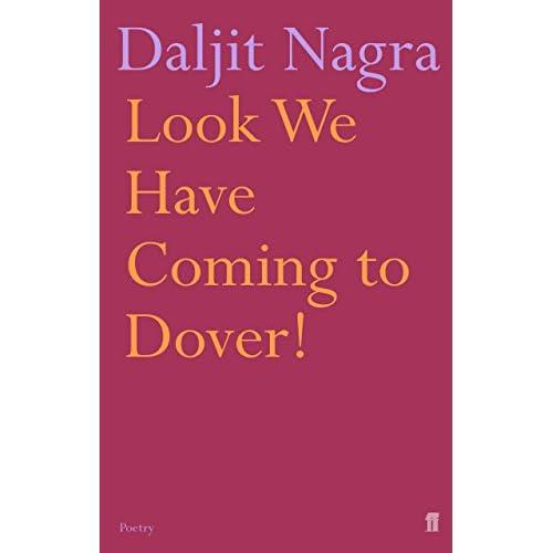 Look We Have Coming to Dover! Daljit Nagra