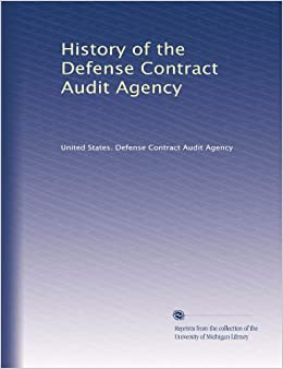 The Defense Contract Audit Agency.