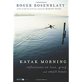 Learn more about the book, Kayak Morning: Reflections on Love, Grief and Small Boats