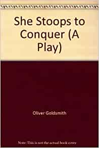 She Stoops to Conquer: review