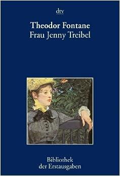 Frau Jenny Treibel: Roman aus der Berliner Gesellschaft