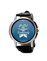 PosterGuy Go Out Quote Men's Wrist Watches