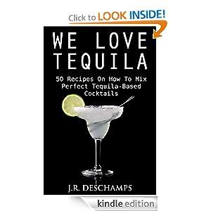 FREE We Love Tequila: 50 Recip...