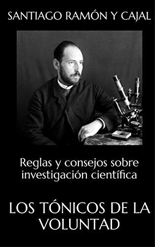 Los tónicos de la voluntad de Santiago Ramón y Cajal