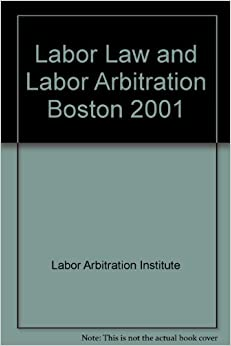 How To Find Canadian Labour Arbitration Information: Labour Arbitration