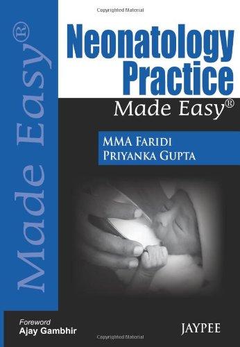 Neonatology Practice Made Easy (Made Easy (Jaypee Publishing))