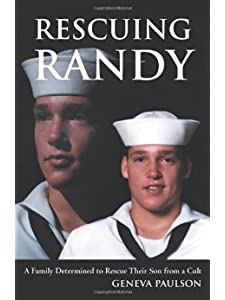 Learn more about the book, Rescuing Randy: A Family Determined to Rescue Their Son from a Cult