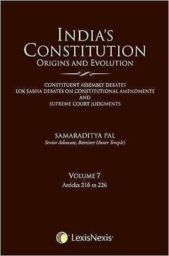 India's Constitution- Origins and Evolution - Vol. 7